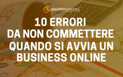 10 errori da non commettere quando si avvia un business online