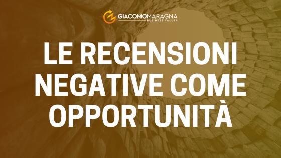 Le recensioni negative come opportunità