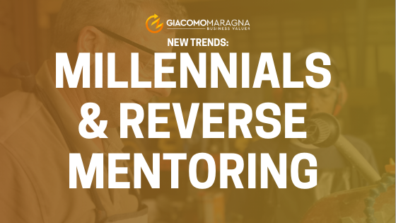 Nuovi Trend: Millennials e Reverse Mentoring