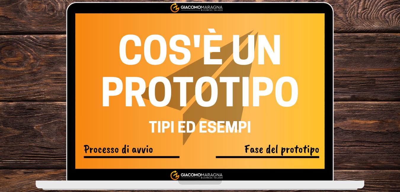 Che cos'è un prototipo? - Tipi ed esempi | Il processo di avvio