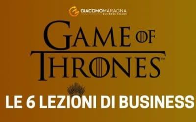 """Le 6 lezioni di business da """"Il Trono di Spade"""""""