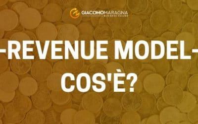 Che cos'è il Revenue Model?