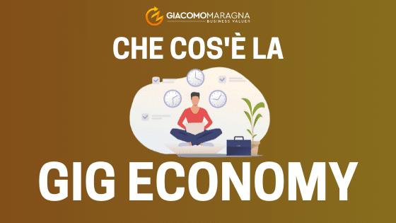 Cos'è la Gig Economy? – Una grande opportunità