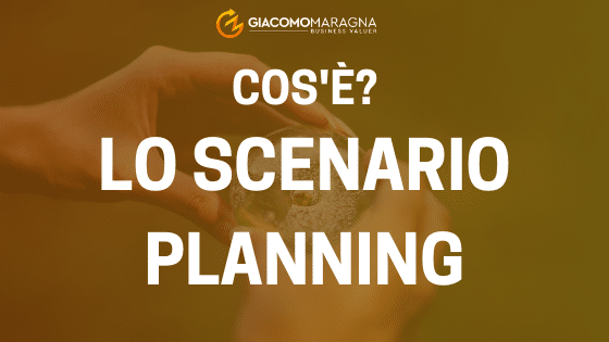 scenario-planning-giacomomaragna-businessvaluer-business